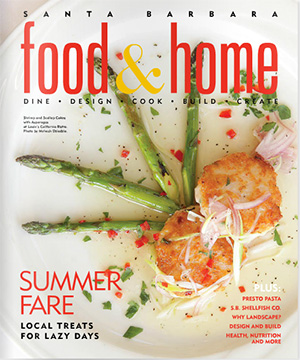 food and home magazine santa barbara